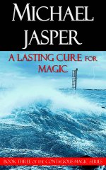 A Lasting Cure for Magic (cover image by Fotolotti | dreamstime)