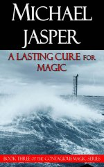 A Lasting Cure for Magic