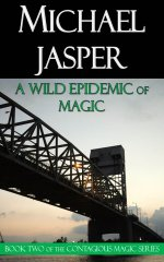 A Wild Epidemic of Magic (cover image by Ron Chapple Studios)