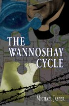 The Wannoshay Cycle, paperback version (cover by John Teehan)
