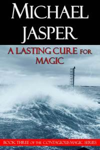 A Lasting Cure for Magic (cover art by Fotolotti | dreamstime)