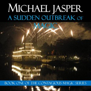The audiobook version of A Sudden Outbreak of Magic
