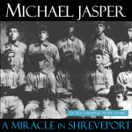 A Miracle in Shreveport: Audio Version