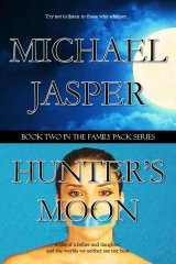 The tentative cover to Hunter's Moon!