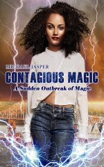 A Sudden Outbreak of Magic (cover by M. Selena Jackson)